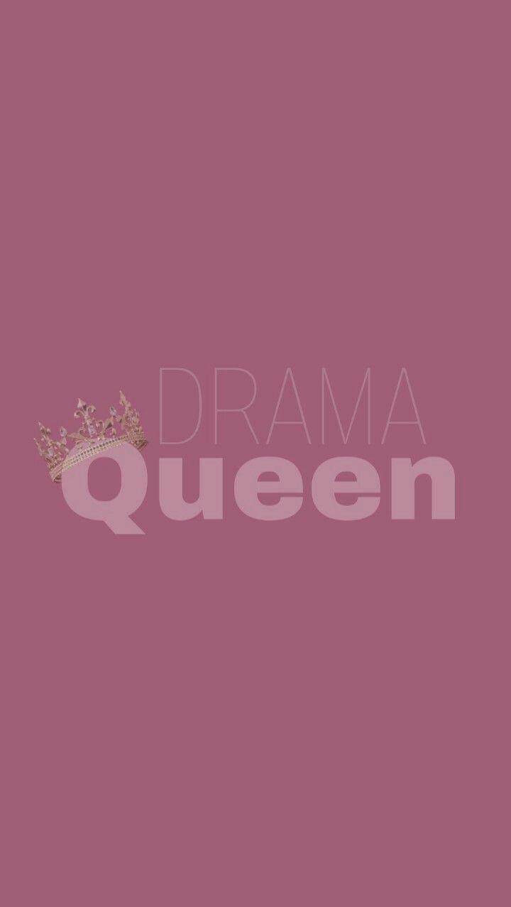 Drama Queen Attractive Wallpapers Queens Wallpaper Backgrounds Phone Wallpapers