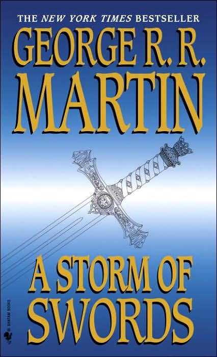 Reading this now! A Storm of Swords, book three in A Song of Ice and Fire by George R. R. Martin