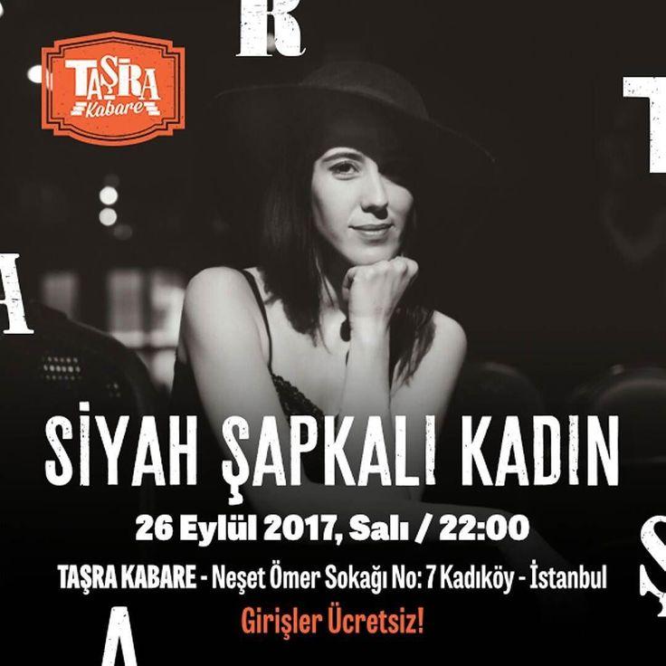 """Ayşe Evrim nam-ı diğer """"Siyah Şapkalı Kadın"""" çeşitli müzikal üslupları harmanlayarak oluşturduğu rengarenk repertuarı hem sesi hem de keman ve akordeonuyla bu akşam Taşra Kabare sahnesinde sizlerle Girişler ÜCRETSİZ  Taşra'da Buluşalım  #TaşradaBuluşalım #TaşraKabare #konser #müzik #music #kabare #cabaret #tiyatro #theatre #food #Kadıköy #canlımüzik #istanbul #ücretsiz #istanbul"""