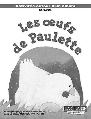 Les oeufs de Paulette - Exploitations pédagogiques