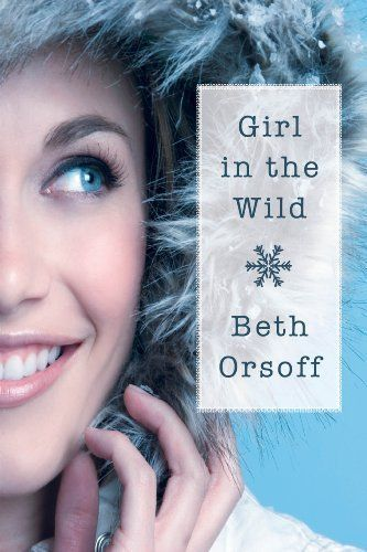 Girl in the Wild by Beth Orsoff
