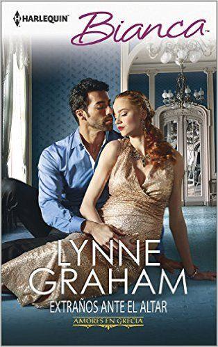 Descargar Extraños ante el altar: 'Amores en Grecia' libro 1 – Lynne Graham…