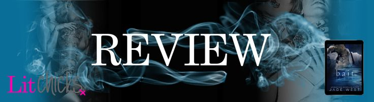 Review Banner - Bait by Jade West