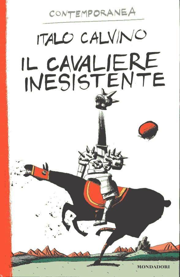 Italo Calvino - Il Cavaliere Inesistente Agilulfo dei Guildiverni
