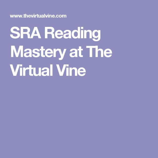 SRA Reading Mastery at The Virtual Vine                              …
