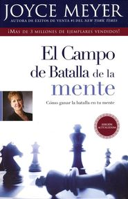 El Campo de Batalla de la Mente  (The Battlefield of theMind)  -     By: Joyce…