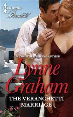 Mills & Boon™: The Veranchetti Marriage by Lynne Graham