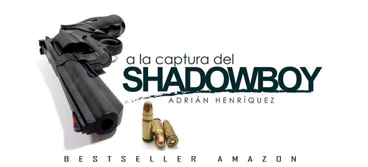 El thriller de espías más descargado de Amazon.com  A la captura del Shadowboy>>> rxe.me/ATQ2E7  El Mossad, la KGB y el MI6 lo han buscado durante décadas, quizás esta sea la oportunidad de atraparlo.