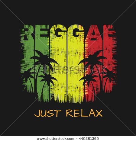 Vector illustration on the theme of reggae music. Slogan: just relax. Grunge…