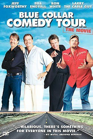 Blue Collar Comedy Tour: The Movie (DVD, 2003) Bill Engvall, Jeff Foxworthy