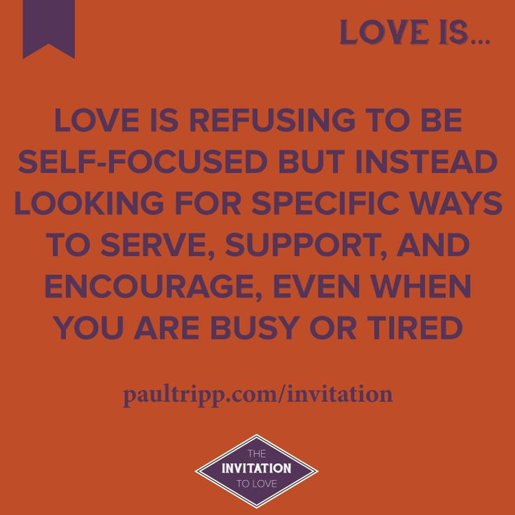 23 best love is images on pinterest biblical womanhood love is refusing to be self focused but instead looking for specific ways to serve stopboris Images