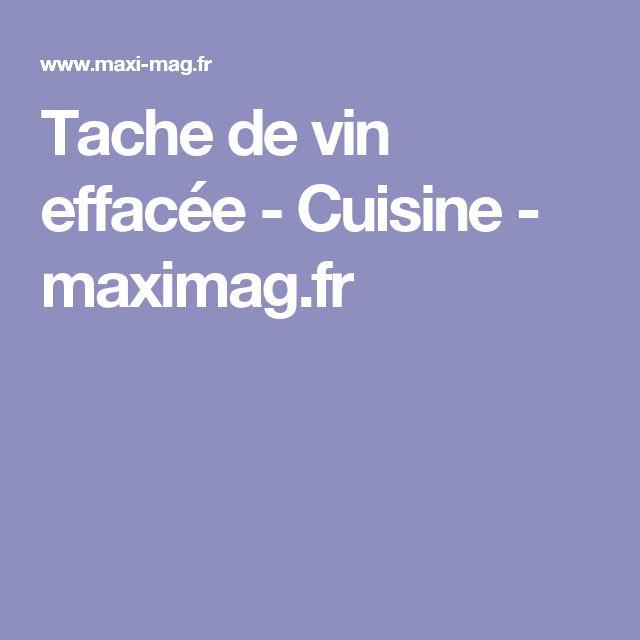 Tache de vin effacée - Cuisine - maximag.fr