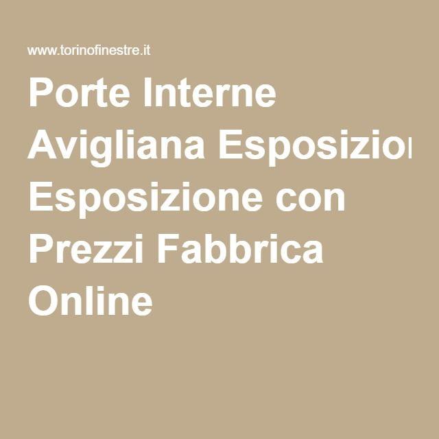 Porte Interne Avigliana Esposizione con Prezzi Fabbrica Online