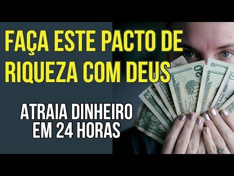 FAÇA ESTE PACTO DE RIQUEZA COM DEUS E ATRAIA DINH…