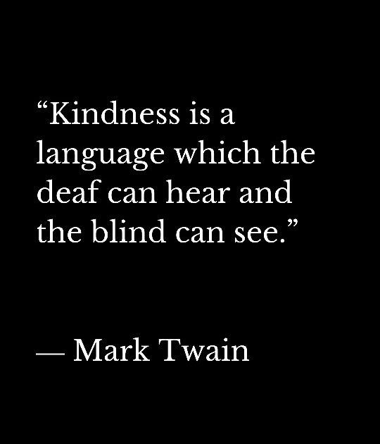 #quotted_city #leadership #positive #quotes #love #friends #tweegram #quoteoftheday #motivation #quote #think  #instadaily #word #true #tumblr #twitter #quoteoftheday #life #reality #photooftheday  #deep  #success  #instagood #beautiful #happy #kindness #language #deaf #blind #marktwain