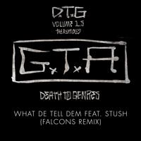 GTA - What We Tell Dem (Falcons Remix) by GTA_ on SoundCloud