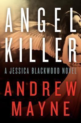 Angel Killer by Andrew Mayne