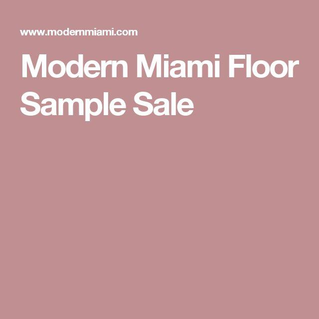 Modern Miami Floor Sample Sale