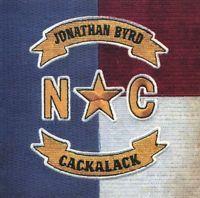 JONATHAN BYRD - Cackalack - CD