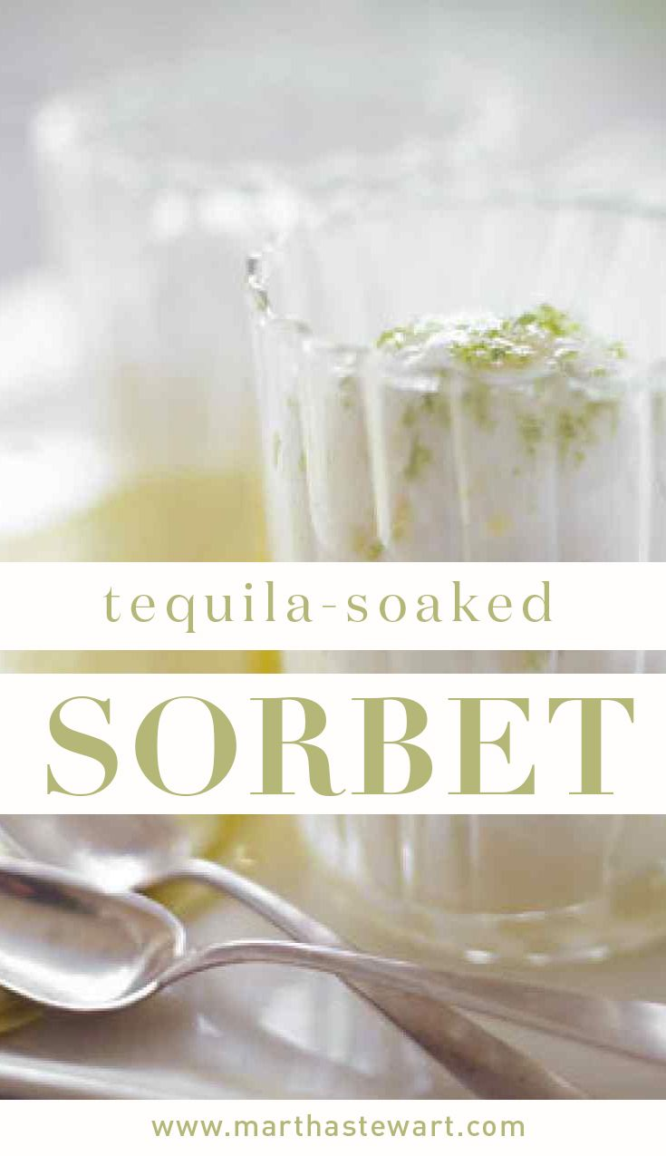 Tequila-Soaked Sorbet | Martha Stewart Living - This ultra-quick ...
