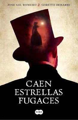 El Callejón de las Historias: RESEÑA: Caen estrellas fugaces - José Gil Romero &...