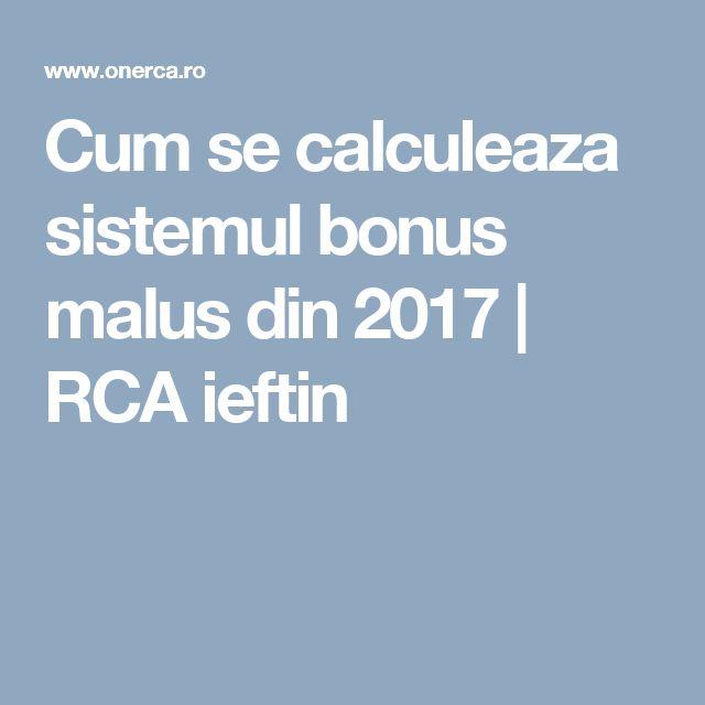 Cum se calculeaza sistemul bonus malus din 2017 | RCA ieftin