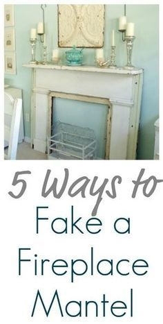 5 Ways to Fake a Fireplace Mantle by molly