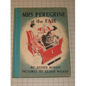 Mrs. Peregrine at the Fair by Esther Burns Wilkin, 1939