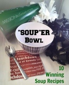 Perfect for Fall and Winter weather, check out these 10 Winning Soup Recipes - Mission: to Save