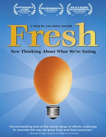 A review of FRESH the Movie - what an awesome documentary!