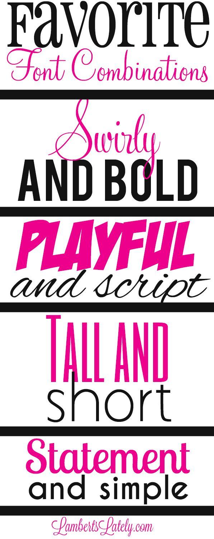 My Favorite Font Combinations | LambertsLately.com