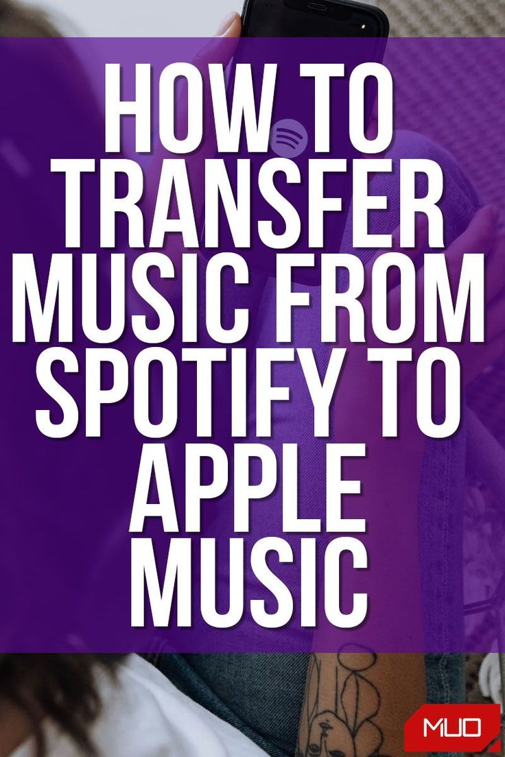 How to Transfer Your Music From Spotify to Apple Music in