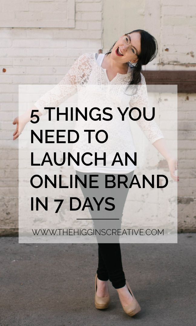 5 things you need to launch an online brand in 7 days. @higginscreative | The branding basics for a small biz, can i make my own logo, how to work from home, entrepreneur, how to make a logo, ways to earn money as a SAHM, small biz branding, logo designer for makers, WAHM, logo design pros and cons, finding my client, logo design questions, how do i work from home, branding and design, stay at home mom, how do i brand my small business, how to build a brand, what is a logo, logo design
