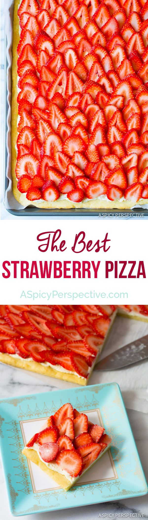 The Absolute BEST Strawberry Pizza - on ASpicyPerspective.com #strawberry #summer