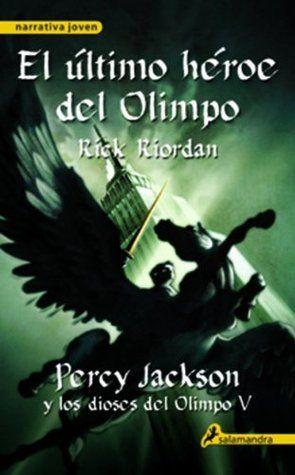 El último héroe del Olimpo: Percy Jackson y los dioses del Olimpo V: