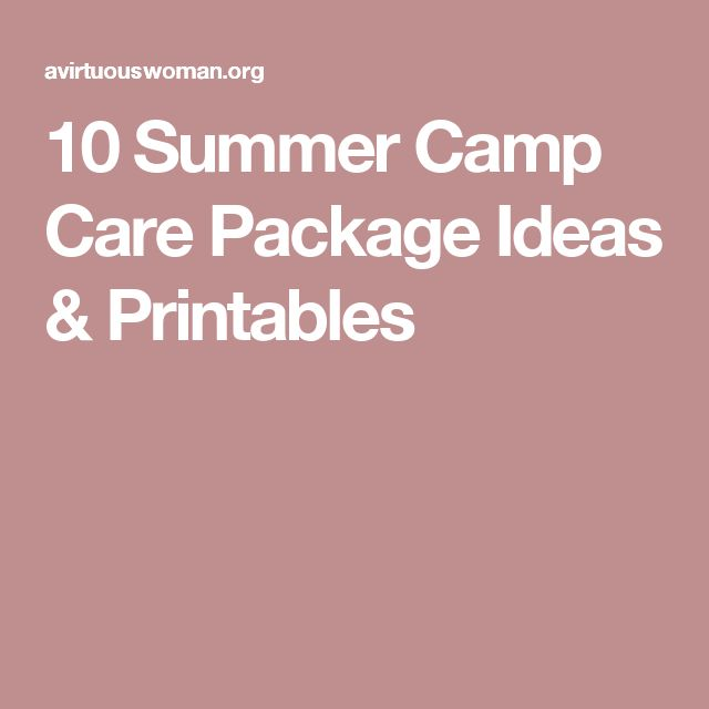 10 Summer Camp Care Package Ideas & Printables