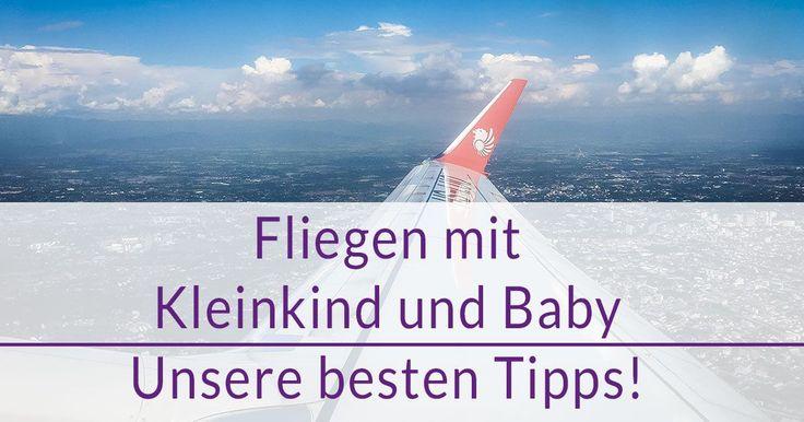 Fliegen mit Kleinkind und Baby ist einfach etwas anderes als ohne. Um euch etwas die Angst zu nehmen, haben wir einen kostenlosen Ratgeber für euch!