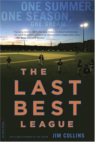 """""""The Last Best League"""" by Jim Collins."""