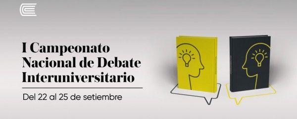 I Campeonato Nacional de Debate Interuniversitario - CNDI