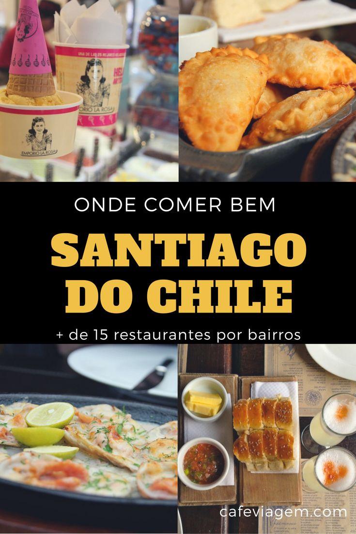 Best eats and restaurants in Santiago do Chile. Mais de 15 restaurantes e comidinhas para passar bem na viagem a Santiago do Chile