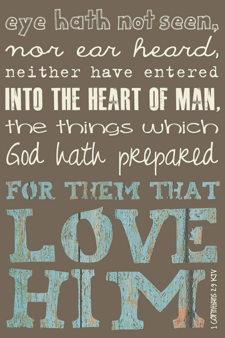1 Corinthians 2:9 KJV, 10x15 art print on wood. $39.00, via Etsy.HOW EXCITING IS THIS VERSE TO THE SAVED SOUL!! :) i want this for the guest bedroom. How neat