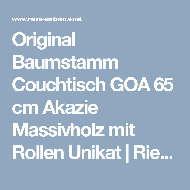 Original Baumstamm Couchtisch GOA 65 cm Akazie Massivholz mit Rollen Unikat | Riess Ambiente Onlineshop