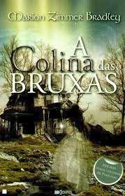 A Colina das Bruxas - Marion Zimmer Bradley ~ Bebendo Livros