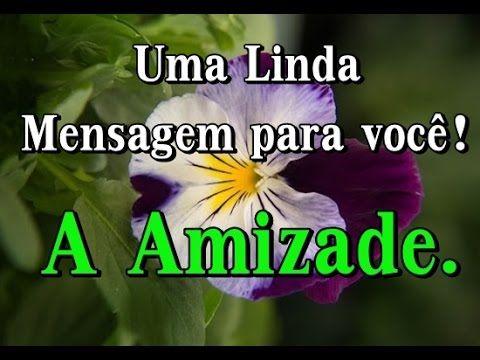 A AMIZADE - LINDA MENSAGEM DE REFLEXÃO - AMIGOS ESPECIAIS - Vídeo para W...