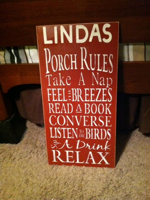 This listing is for the customized signs I can do... Picture shown is a customized Porch Rules sign I recently did for an order. Please read this listing thoroughly and message me prior to ordering with any questions. Other Custom signs available are --- Grandparents House Rules