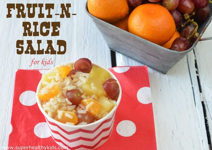 Fruit-n-Rice Salad | Healthy Ideas for Kids
