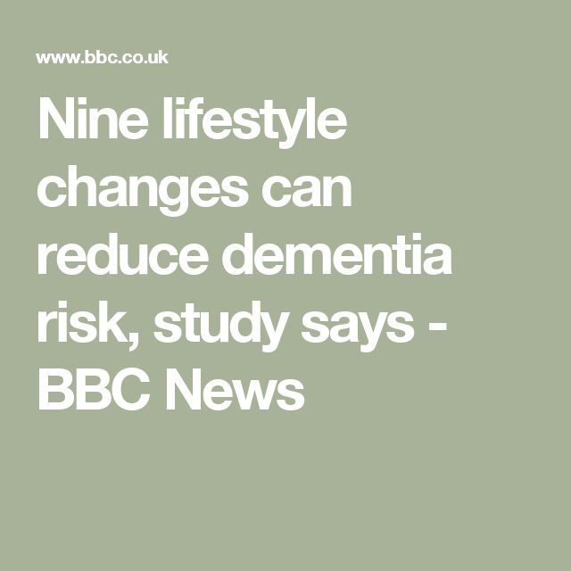 Nine lifestyle changes can reduce dementia risk, study says - BBC News