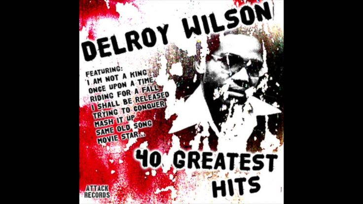 Delroy Wilson - 40 Greatest Hits (Full Album)