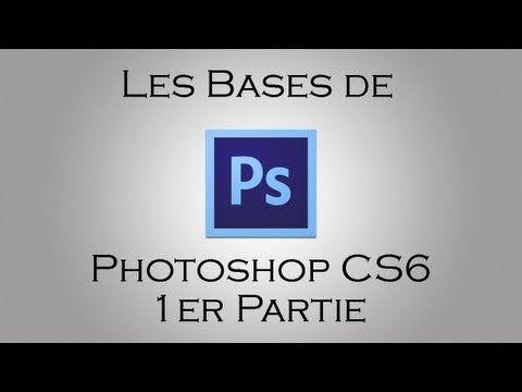 Tutoriel Photoshop - Leçon niveau 1 débutant - Tutoriel HD en Français - YouTube