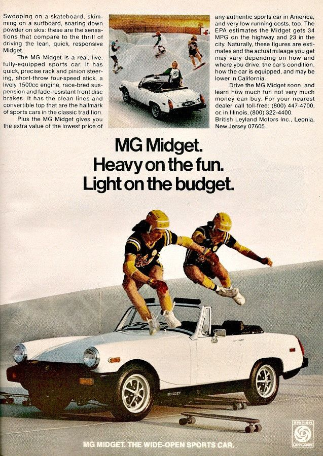 """Heavy on the fun. Light on the budget."" Advertisement features a white 1978 MG Midget convertible. Two skateboarders fly over and it is a perfect one! -An original 1978 MG Midget sports car convertib"